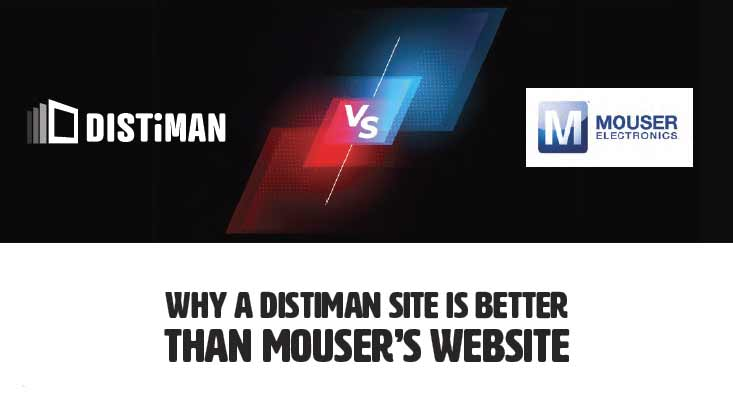 Why DISTiMAN is Better than Mouser's Website