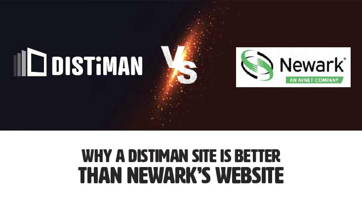 Why DISTiMAN is Better than Newark's Website